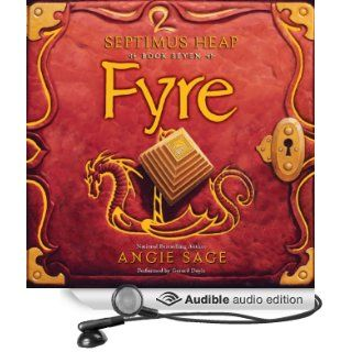 Fyre: Septimus Heap, Book Seven (Audible Audio Edition): Angie Sage, Gerard Doyle: Books