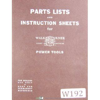 Walker Turner, 900 & 1100 Series, KT, Drill Press, Parts Lists & Instructions Manual Walker Turner Books