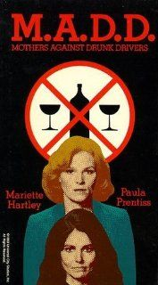 Madd: Mothers Against Drunk Driving [VHS]: Mariette Hartley, Paula Prentiss, Shelby Balik, Robert Carnegie, Nicolas Coster, Lee de Broux, Alan Fudge, James Gammon, Elizabeth Huddle, David Huddleston, Tammy Lauren, William Lucking, Cliff Potts, Bert Remsen,