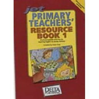 Jet Primary Teachers' Resource Book No. 1 Photocopiable Activities for Teaching English to Young Children Karen Gray 9781900783132 Books