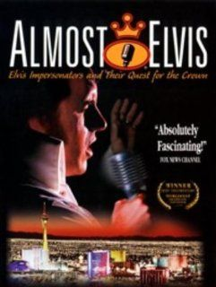 Almost Elvis [VHS]: Johnny Thompson, Quentin Flagg, Steve Sogura, Robert Washington, Doug Church, Rich Andrews, Irv Cass, Gary Flagg, Magie Flagg, Terrell Cass, Vernon Chadwick, Butch Polston, Matt Valentine, John Paget, James Waugh, David Ross, Udy Epstei