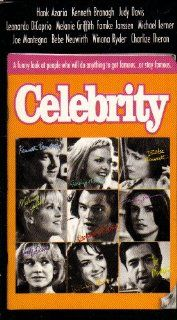 Celebrity (A Funny Look At People Who Will Do Anything to Get Famousor Stay Famous): Woody Allen, Joe Mantegna, Judy Davis, Kenneth Branagh, Melanie Griffith, Bebe Neuwirth, Charlize Theron, Famke Janssen, Winona Ryder, Leonardo DiCaprio, Gretchen Mol: Mov