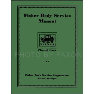 1926 1932 Cadillac and LaSalle Body Repair Shop Manual Reprint for closed cars, also helpful for open cars Faxon Auto Literature Books