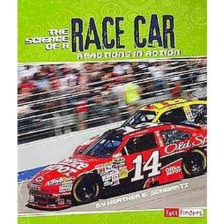 The Science of a Race Car (Paperback)