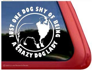 Just One Dog Shy Of Being A Crazy Lady ~ Australian Shepherd Dog Vinyl Window Decal: Automotive