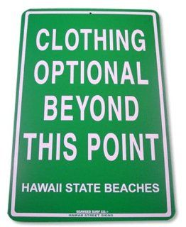 Clothing Optional Beyond This Point   Hawaii State Beaches Tin Sign   Prints