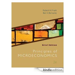 Principles of Microeconomics, Brief Edition eBook: Robert Frank: Kindle Store