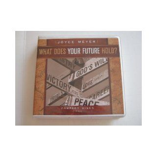 What Does Your Future Hold?: Joyce Meyer: Books