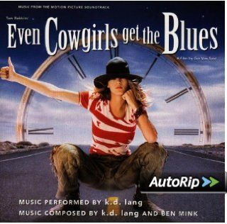 Even Cowgirls Get The Blues: Music From The Motion Picture Soundtrack: Music