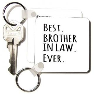 kc_151481_1 InspirationzStore Typography   Best Brother in Law Ever   Family and relatives gifts   black text   Key Chains   set of 2 Key Chains Clothing