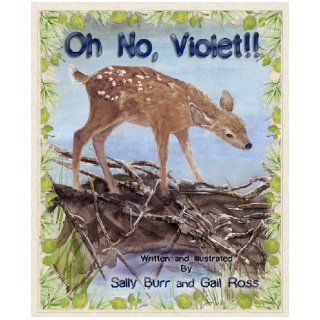 Oh No, Violet HC (The Black Forest Friends) Sally Burr, Gail Ross 9781935086086  Kids' Books