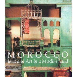 Morocco: Jews and Art in a Muslim Land: Vivian B. Mann: 9781858941103: Books