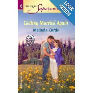 Getting Married Again (Harlequin Superromance No. 1187): Melinda Curtis: 9780373711871: Books