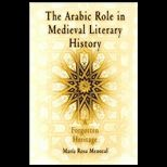 Arabic Role in Medieval Literary History: A Forgotten Heritage