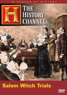 Salem Witch Trials (History Channel): In Search of History: Movies & TV