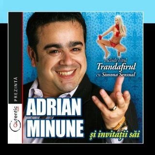 Adrian Minune Si Invitatii Sai (Adrian Minune And His Guests): Music