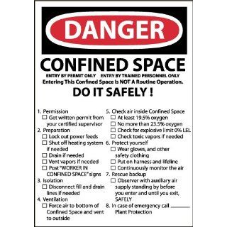 "NMC D167P OSHA Sign, Legend ""DANGER   CONFINED SPACE DO IT SAFELY"", 10"" Length x 7"" Height, Pressure Sensitive Vinyl, Red/Black on White: Industrial Warning Signs: Industrial & Scientific"