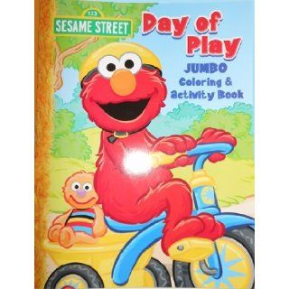 Sesame Street Jumbo Coloring & Activity Book ~ Day of Play (64 Pgs.) Sesame Workshop 0805219809617 Books