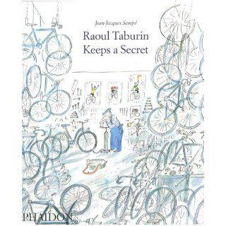 Raoul Taburin Keeps a Secret: Jean Jacques Semp�: 9780714849799: Books