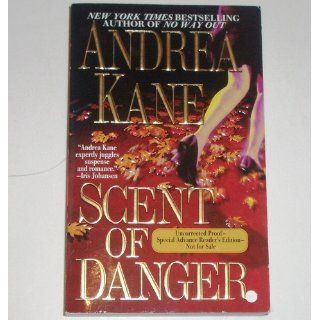 Scent of Danger: Andrea Kane: 9780743446136: Books