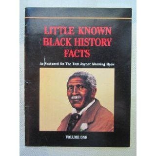 Little Known Black History Facts: As Featured on the Tom Joyner Morning Show: Valerie J Robinson, Lady Sala Shabazz, John Solomon Sandridge:  Kids' Books