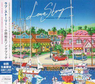 LOVE STORY KAZUMASA ODA SONGBOOK(ltd.) Music