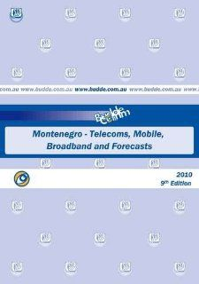 Montenegro   Telecoms, Mobile, Broadband and Forecasts: Paul Budde Communication Pty Ltd: Books