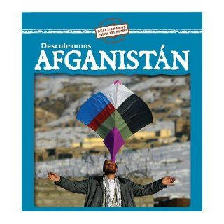 Descubramos Afganistan/Looking at Afghanistan (Descubramos Paises Del Mundo / Looking at Countries) (Spanish Edition) Kathleen Pohl 9780836890563 Books