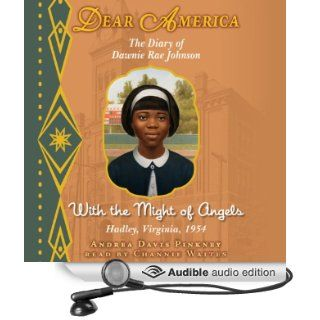 Dear America: With the Might of Angels (Audible Audio Edition): Andrea Davis Pinkney, Channie Waites: Books