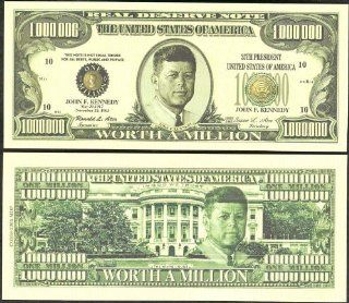 "John F Kennedy JFK ""Worth a Million"" Novelty $Million Dollar Bill Collectible"