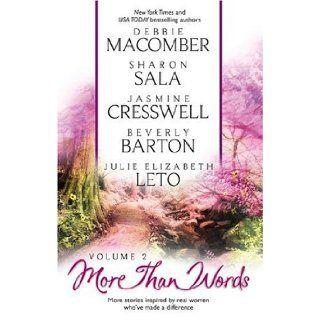 More Than Words, Volume 2 Debbie Macomber, Sharon Sala, Jasmine Cresswell, Beverly Barton, Julie Elizabeth Leto 9780373835805 Books