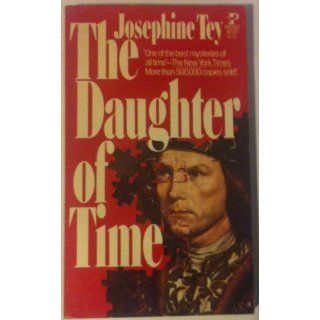 Daughter of Time: Josephine tey: 9780671821227: Books