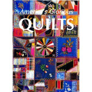 America's Glorious Quilts: Dennis Duke: 9780517686119: Books