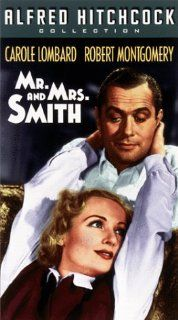 Mr & Mrs Smith [VHS]: Carole Lombard, Robert Montgomery, Gene Raymond, Jack Carson, Philip Merivale, Lucile Watson, William Tracy, Charles Halton, Esther Dale, Emma Dunn, Betty Compson, Patricia Farr, Harry Stradling Sr., Alfred Hitchcock, William Hami
