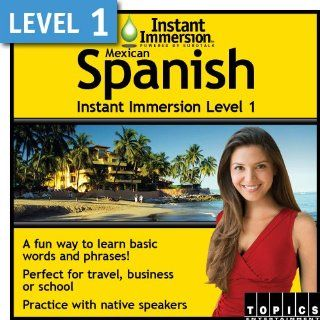 Instant Immersion Level 1   Mexican Spanish [Download]: Software