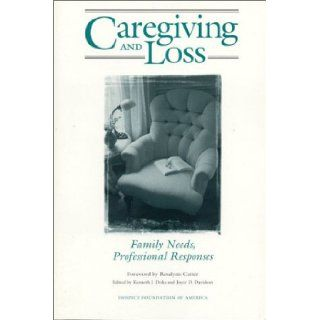 Caregiving and Loss: Family Needs, Professional Responses: Davidson Joyce D.: 9781893349025: Books