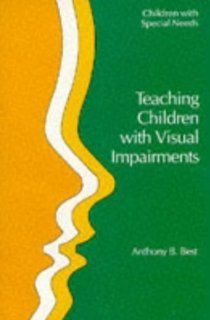 Teaching Children With Visual Impairment (Children With Special Needs Series): Best T: 9780335159895: Books