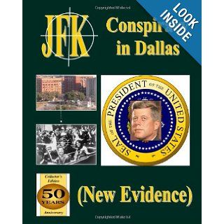 JFK Conspiracy (Timeline in Dallas 1963) Therlee Gipson 9781482042214 Books