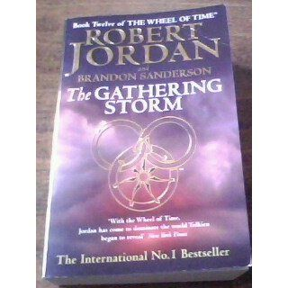 The Gathering Storm (Wheel of Time) Robert Jordan, Brandon Sanderson 9780765341532 Books