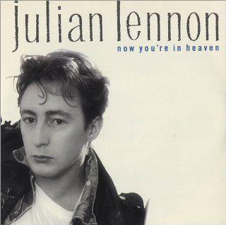 """Julian Lennon   Now Your In Heaven   [7""""]: Music"""