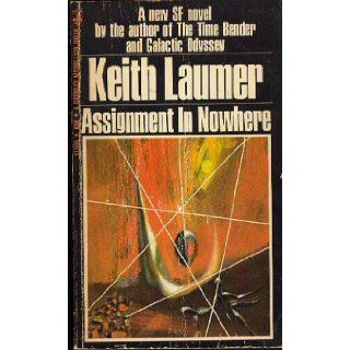 Assignment in Nowhere Keith Laumer 9780234776322 Books
