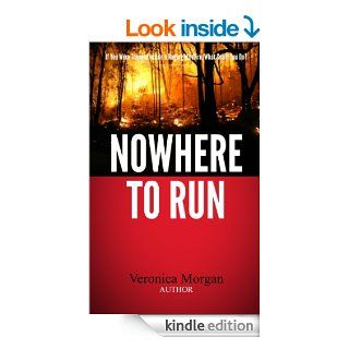Nowhere To Run eBook: Veronica Morgan: Kindle Store