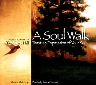 A Soul Walk: Tarot, an Expression of Your Soul: Music
