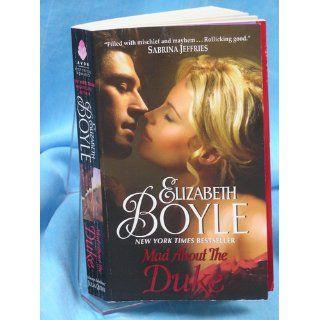 Mad About the Duke: Elizabeth Boyle: 9780061783500: Books