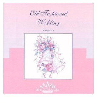 Old Fashioned Wedding 1: Music
