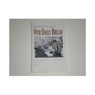 Our Daily Bread J. David Brannon, Anne M. Cetas, And Various Others, Tim Gustafson, Terry Bidgood Books