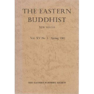 The Eastern Buddhist (New Series, The Eastern Buddhist, an unsectarian journal devoted to an open and critical study of Mahayana Buddhism): Ueda Shizuteru, Nolan Jacobson, Minor Rogers, Gerald Doherty and others D. T. Suzuki: Books