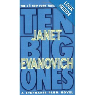 Ten Big Ones (Stephanie Plum, No. 10) (Stephanie Plum Novels): Janet Evanovich: 9780312936228: Books