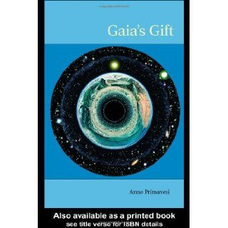 Gaia's Gift Earth, Ourselves and God after Copernicus Anne Primavesi 9780415288354 Books