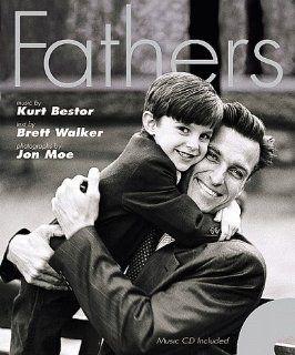 Fathers Kurt Bestor, Brett Walker, Jon Moe 9781570084409 Books